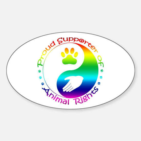 Supporter of Animal Rights Sticker (Oval)