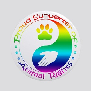 Supporter of Animal Rights Ornament (Round)