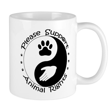 Please Support Animal Rights Mug