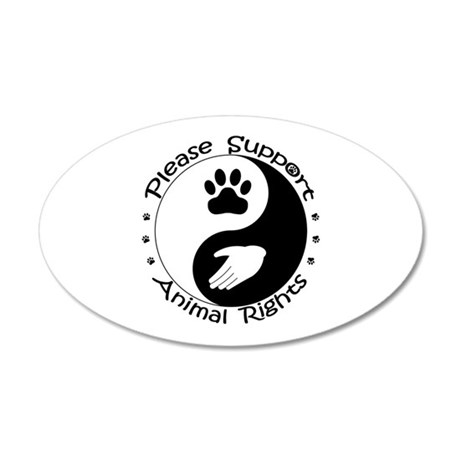 Please Support Animal Rights 20x12 Oval Wall Decal