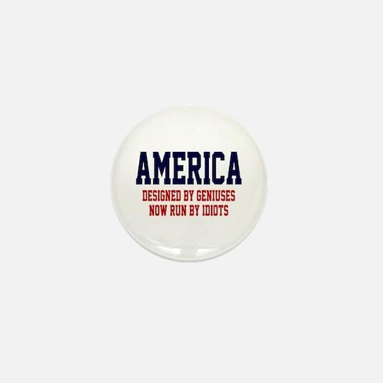 AMERICA: Geniuses - Idiots Mini Button