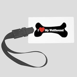 I Love My Wolfhound - Dog Bone Large Luggage Tag