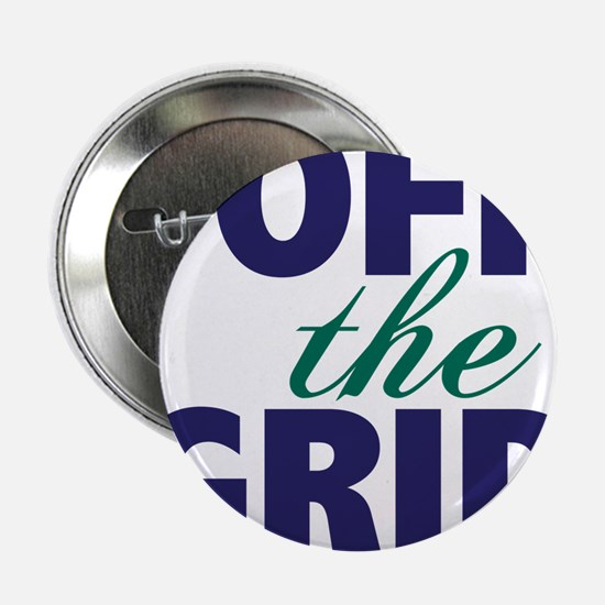 "Off the Grid 2.25"" Button"