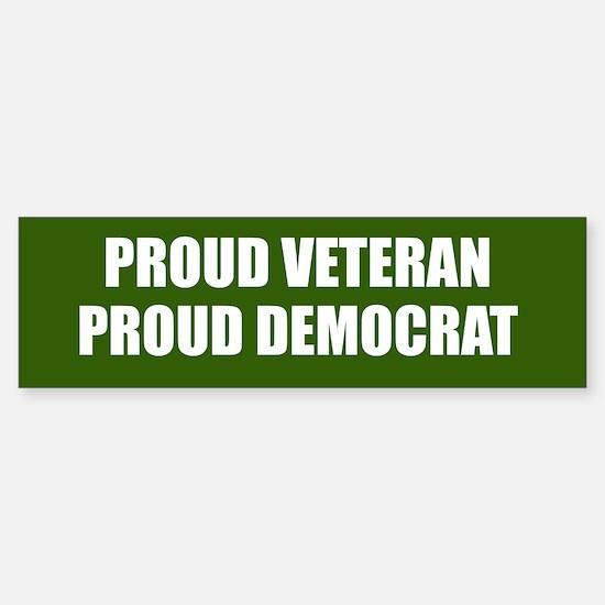 Proud Veteran - Proud Democrat Sticker (Bumper)
