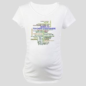 Great Teachers Word Art Maternity T-Shirt