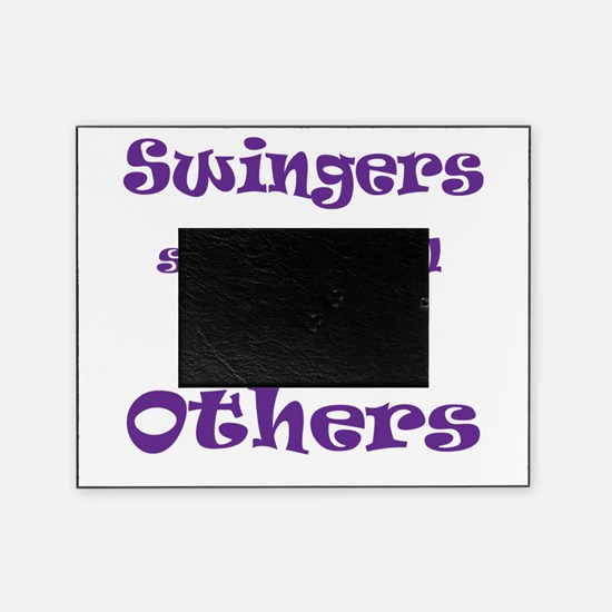 swingers-share-well-with-others.png Picture Frame