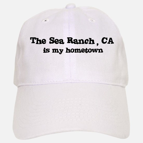 The Sea Ranch - hometown Baseball Baseball Cap