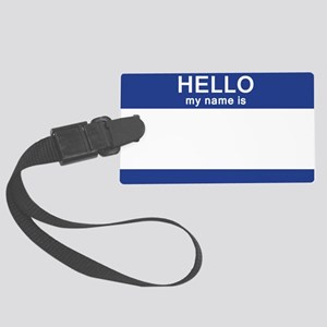 Hello my name is Blank Large Luggage Tag