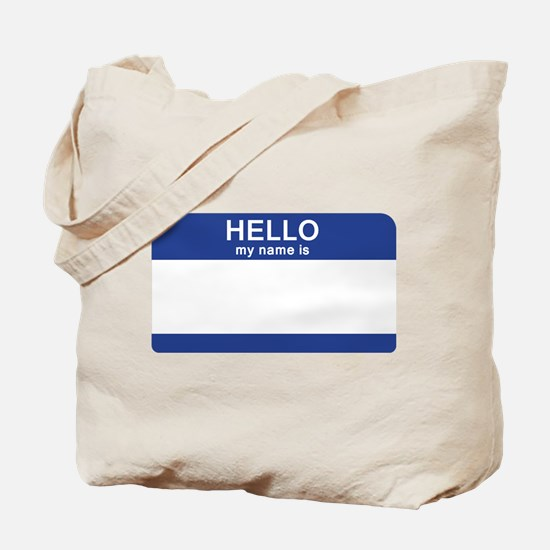 Hello my name is Blank Tote Bag