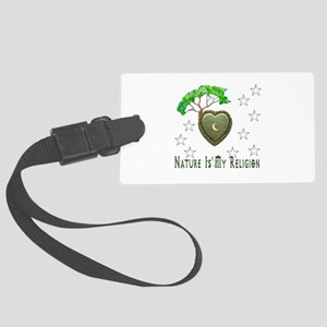 Nature Is My Religion Large Luggage Tag