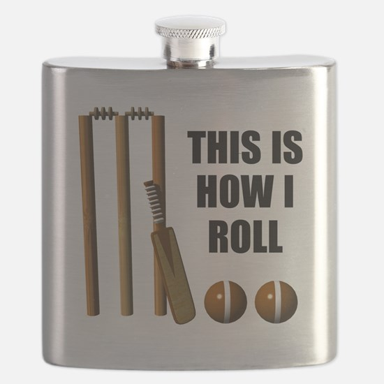 This Is How I Roll Cricket Flask