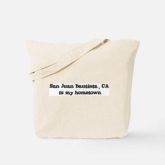 San Juan Bautista - hometown Tote Bag