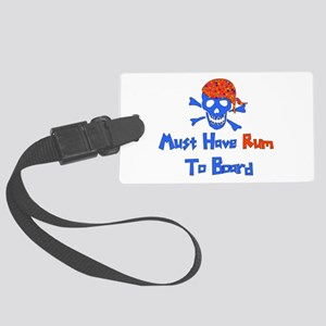 boating_must_have_rum01 Large Luggage Tag