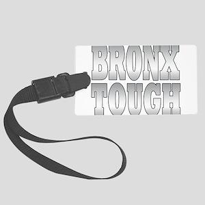 bronx tough Large Luggage Tag