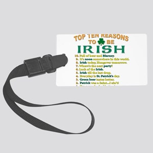 Reasons to be irish T-Shirt Large Luggage Tag
