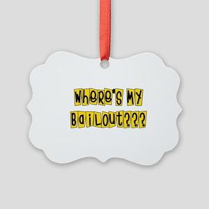 bailouts02 Picture Ornament