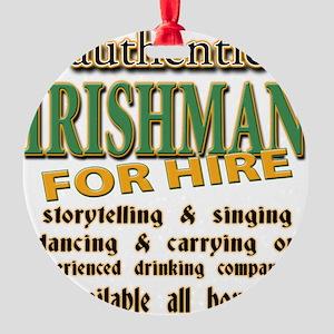 irishman for hire T-Shirt Round Ornament