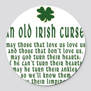 an old irish curse T-Shirt Round Car Magnet