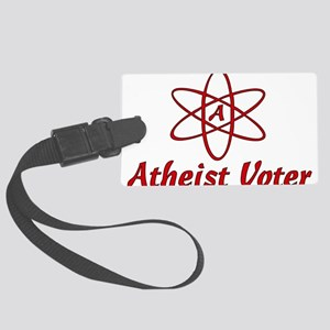 atheist_voter01 Large Luggage Tag