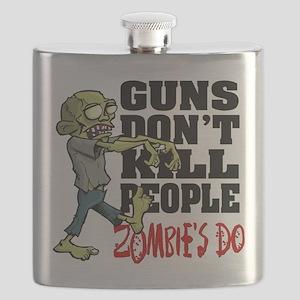 Guns Don't Kill People - Zombie's Do Flask