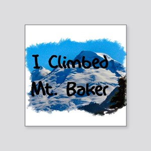 "climbed_mtbaker01b.png Square Sticker 3"" x 3"""