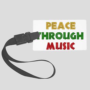 Peace Through Music Large Luggage Tag