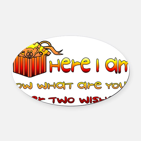hereiambirthday01.png Oval Car Magnet