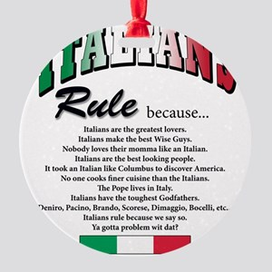 Italians rule T-Shirt Round Ornament