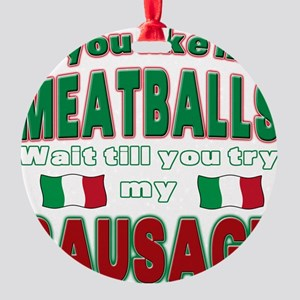 Meatballs Round Ornament