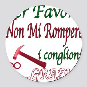 italian saying Round Car Magnet