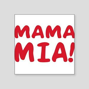 """2-Mama mia(blk) Square Sticker 3"""" x 3"""""""