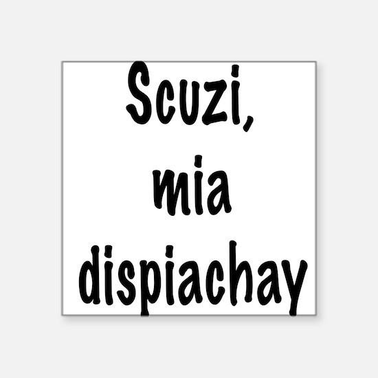 """Cute Italian espressions Square Sticker 3"""" x 3"""""""