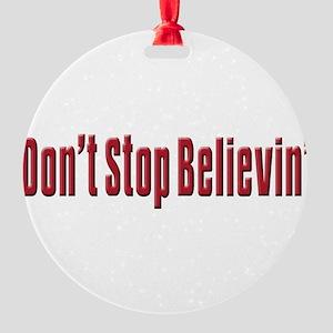 Dont stop believen(blk)T-Shirt Round Ornament