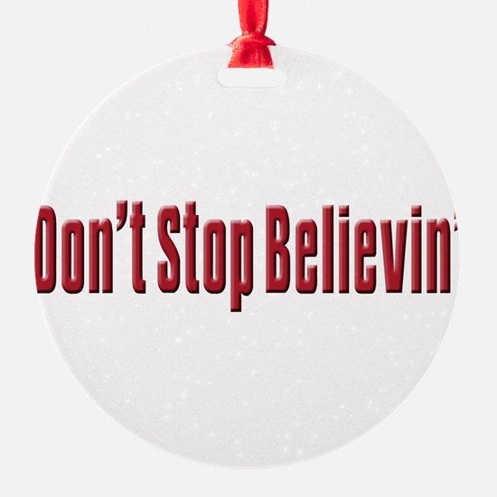Dont stop believen(blk)T-Shirt.png Ornament