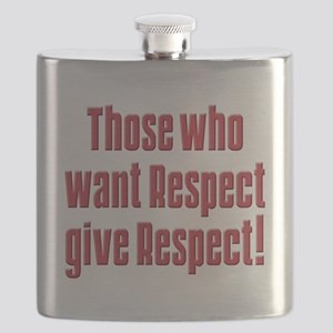 Those who want respect T-Shirt Flask
