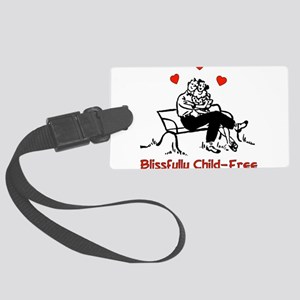 blissfully_childfree01 Large Luggage Tag