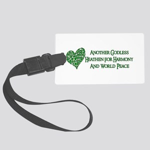 Godless Heathen For Peace Large Luggage Tag