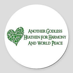Godless Heathen For Peace Round Car Magnet
