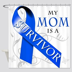 My Mom is a Survivor (blue) Shower Curtain