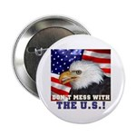Don't Mess with the US! Button