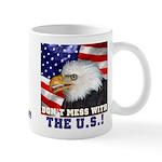 Don't Mess with the US! Mug
