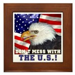 Don't Mess with the US! Framed Tile