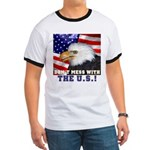 Don't Mess with the US! Ringer T