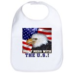 Don't Mess with the US! Bib