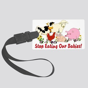 Stop Eating Our Babies Large Luggage Tag