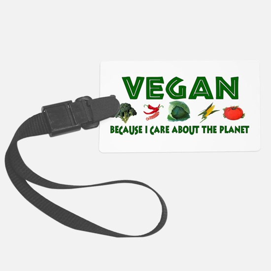 Vegans Care About Planet Luggage Tag