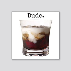 "Big Lebowski White Russian Square Sticker 3"" x 3"""