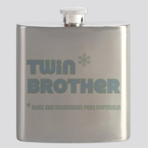 Twin Brother (ask my bro) Flask