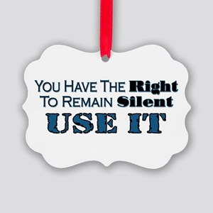 Remain Silent Picture Ornament