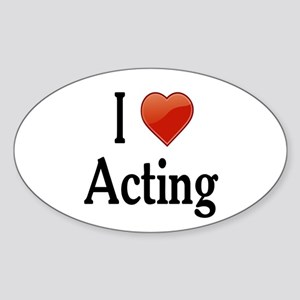 I Love Acting Sticker (Oval)